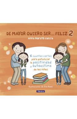 DE MAYOR QUIERO SER... FELIZ 2