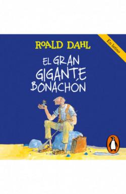 El Gran Gigante Bonachón (Colección Alfaguara Clásicos)
