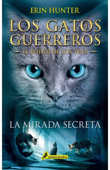La mirada secreta (Los Gatos...