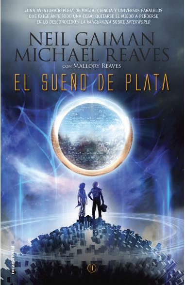 El sueño de plata (Interworld 2)