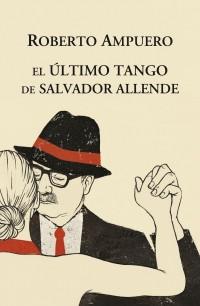 EL último tango de Salvador Allende