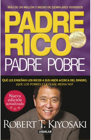 Padre Rico. Padre Pobre