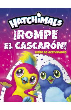 Hatchimals ¡Rompe el cascarón!