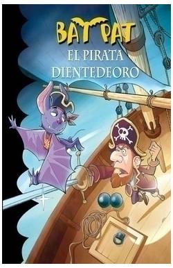 El pirata Dienteoro (Bat...