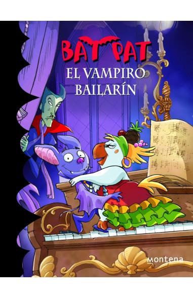 El vampiro bailarín (Bat Pat 6)