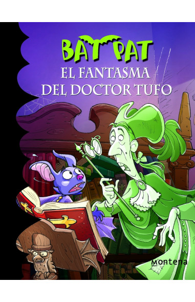 El fantasma del doctor Tufo (Bat Pat 8)