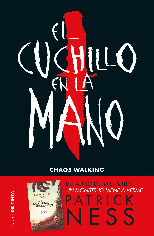 El cuchillo en la mano (Chaos Walking 1)