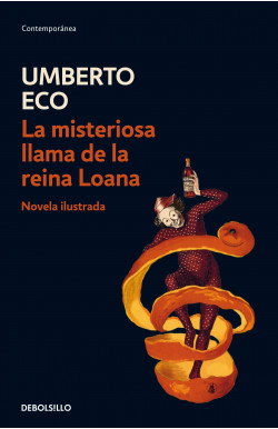 La misteriosa llama de la reina Loana (Novela ilustrada)