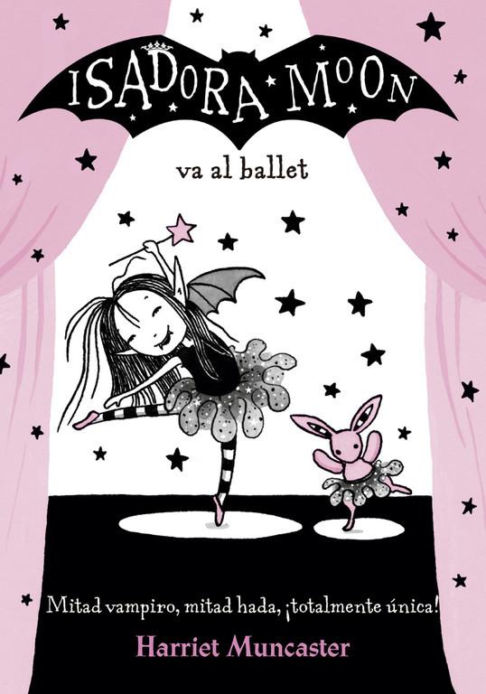 Isadora Moon va al ballet (Isadora Moon)