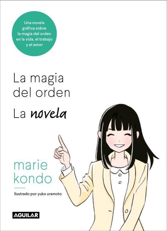 La magia del orden. Una novela ilustrada