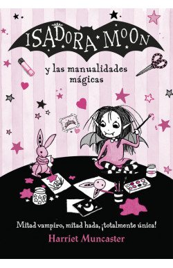 Isadora Moon y las manualidades mágicas (Isadora Moon)