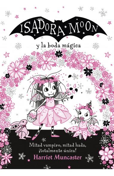 Isadora Moon y la boda mágica...