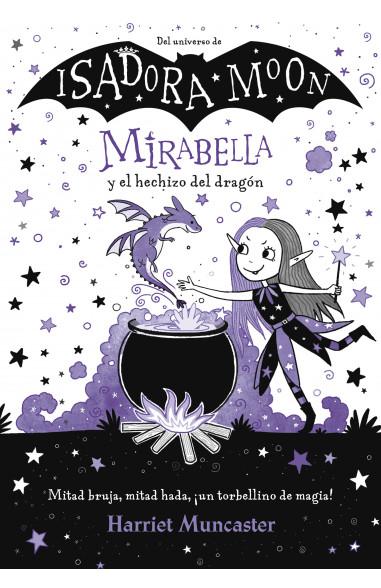 Mirabella y el hechizo del dragón...