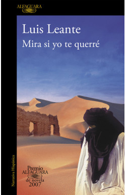 Mira si yo te querré (Premio Alfaguara de novela 2007)
