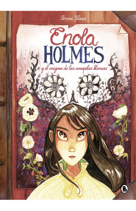 Enola Holmes Y El Enigma De Las Amapolas Blancas Enola Holmes La Novela Gráfica 3