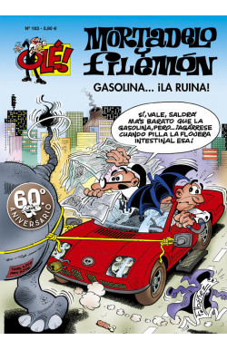 Gasolina... ¡la ruina! (Olé! Mortadelo 183)