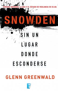 Snowden. Sin un lugar donde...