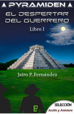 El despertar del guerrero (Pyramiden 1)