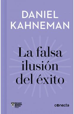 La falsa ilusión del éxito (Imprescindibles)
