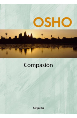Compasión (Claves para una nueva forma de vivir)