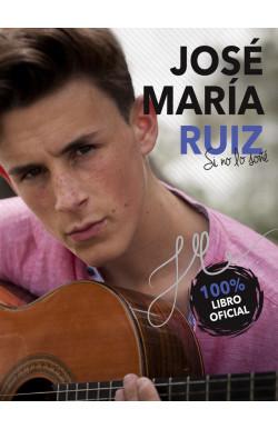José María Ruiz. Si no lo soñé