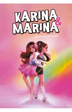 Idénticas y opuestas (Karina & Marina 1)