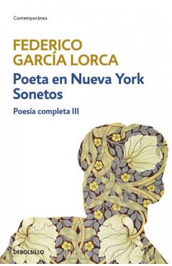 Poeta en Nueva York | Sonetos (Poesía completa 3)