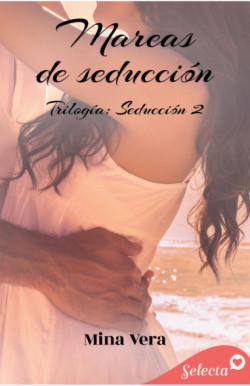 Mareas de seducción (Seducción 2)