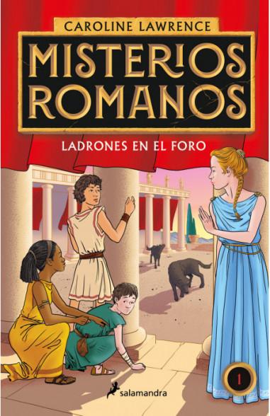 Misterios romanos. Ladrones en el foro