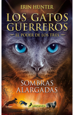 Sombras alargadas (Los Gatos Guerreros | El Poder de los Tres 5)