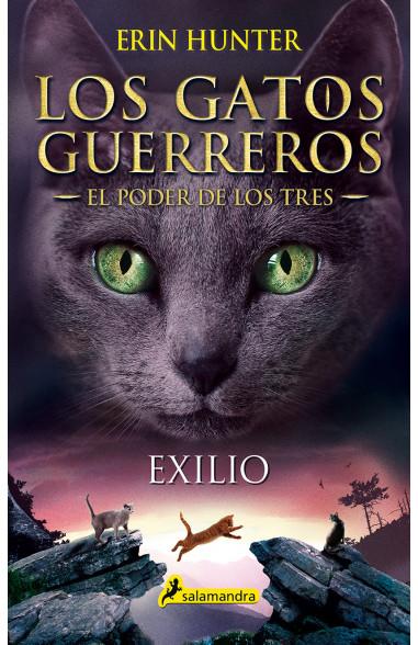Exilio (Los Gatos Guerreros | El...