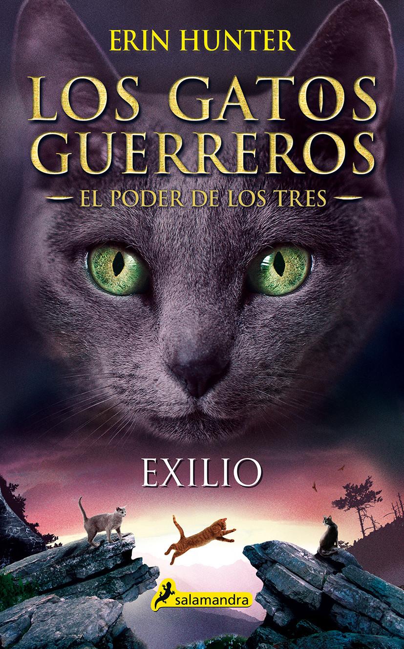 Exilio (Los Gatos Guerreros | El Poder de los Tres 3)