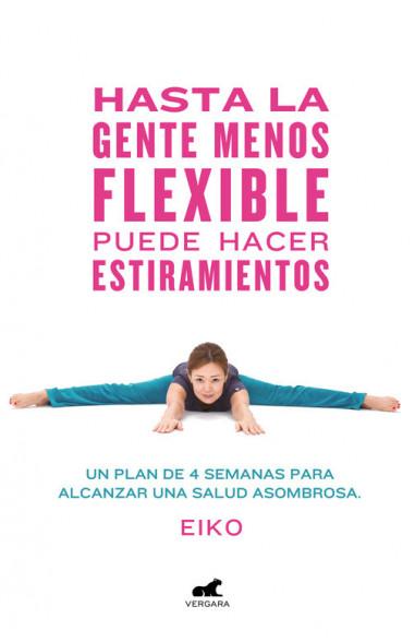 Hasta la gente menos flexible puede...