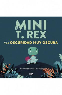 Mini T. Rex y la oscuridad...