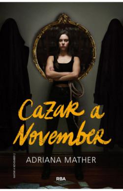 Cazar a November (Matar a...