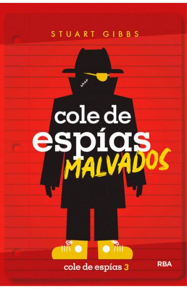 Cole de espías malvados (Cole de...