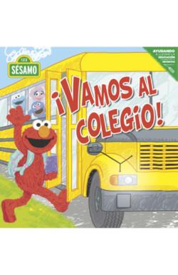 ¡Vamos al colegio!