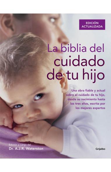La biblia del cuidado de tu hijo