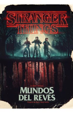 Stranger Things. Mundos del...
