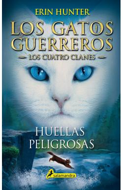 Huellas peligrosas 5 (Los gatos guerreros)