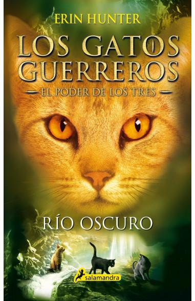 Río oscuro (Los Gatos Guerreros   El...