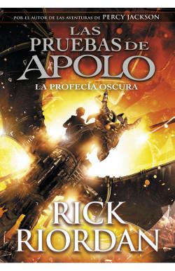 Las pruebas de Apolo - La profecía oscura