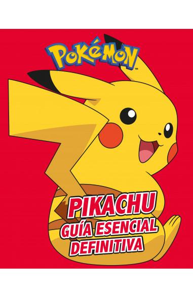 Pikachu. Guía esencial definitiva