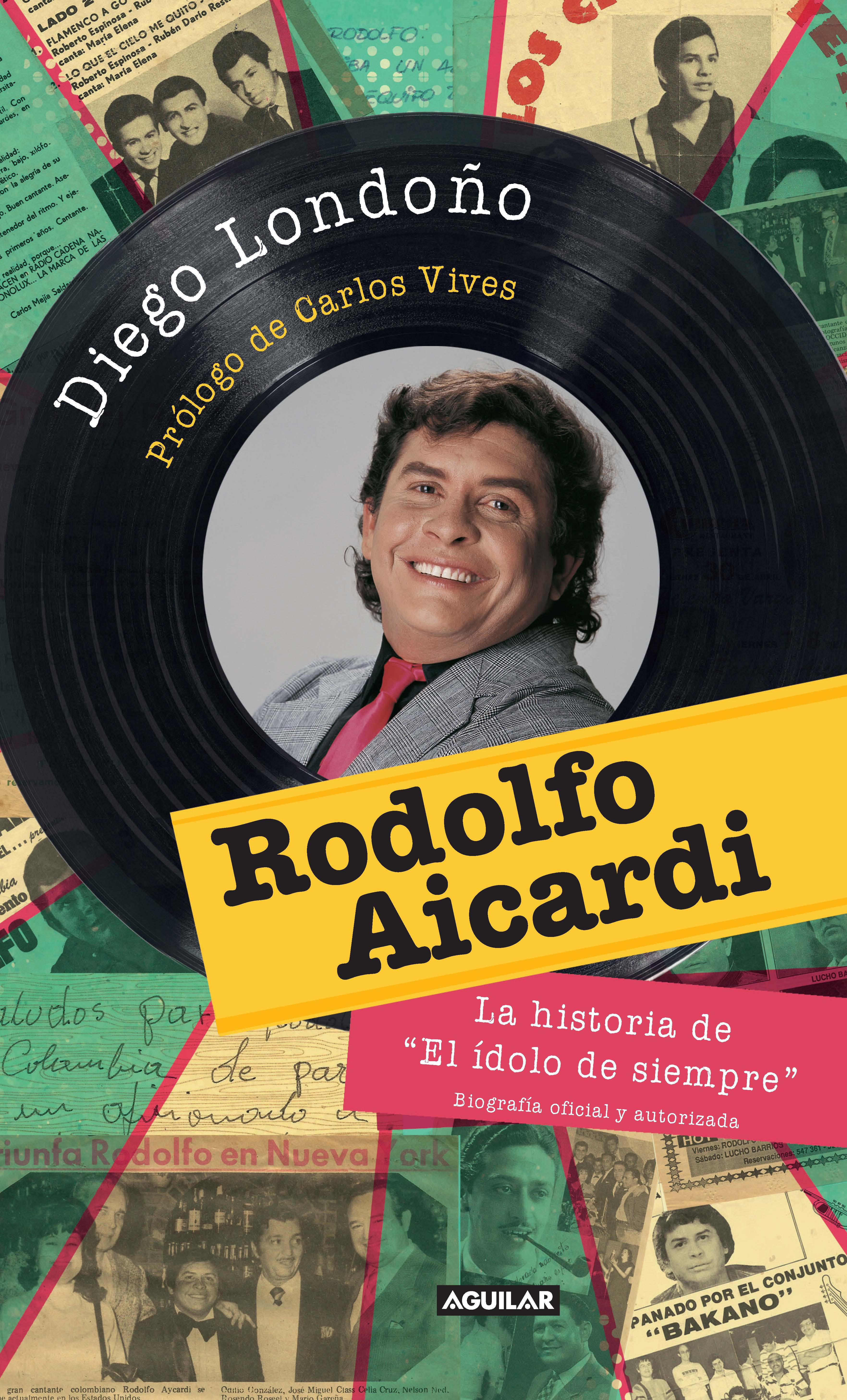 Rodolfo Aicardi. El idolo de siempre