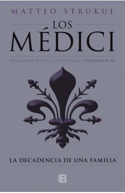 Los Médici. La decadencia de una familia (Los Médici 4)