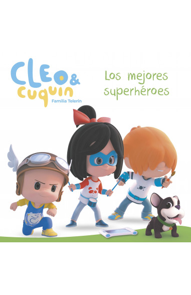 Los mejores superhéroes (Cleo y...