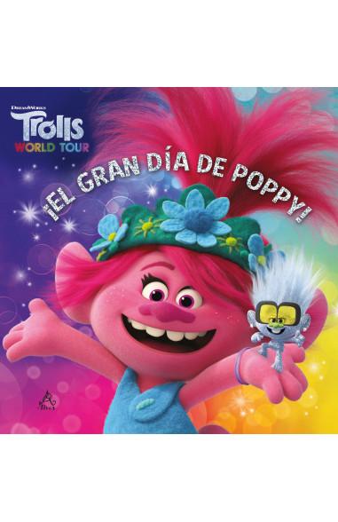 Trolls world tour - ¡El gran día de Poppy!