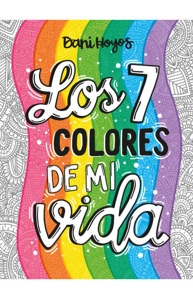 Los 7 colores de mi vida