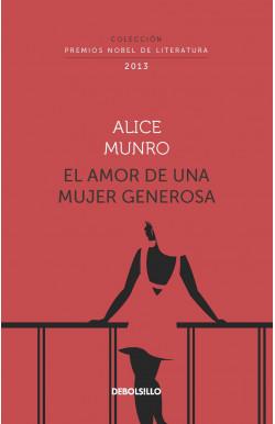 El amor de una mujer generosa (Colección Premios Nobel de Literatura)