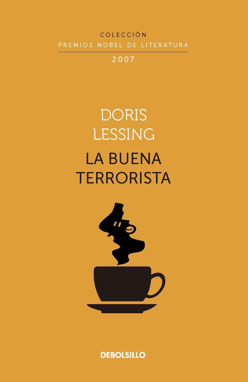 La buena terrorista (Colección Premios Nobel de Literatura)